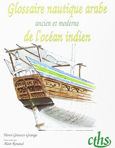Glossaire nautique arabe ancien et moderne de l'Océan Indien
