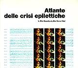Atlante delle crisi epilettiche