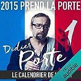 2015 prend la Porte - Le calendrier de l'avent du 1er au 15 janvier 2015