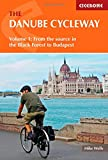 The Danube Cycleway: Volume 1: From the Source to Budapest (Cycling) (Cicerone Bike Guide) (Cicerone Guide)