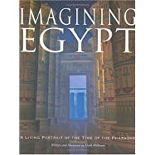 Imagining Egypt: A Living Portrait of the Time of the Pharoahs