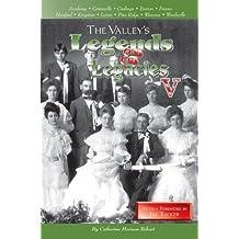 Valley's Legends & Legacies V