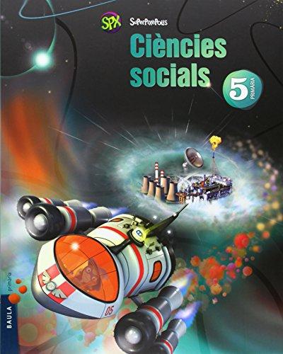 Ciències socials 5è primària superpixèpolis la (projecte superpixèpolis)
