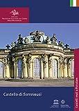 Il Castello di Sanssouci (Königliche Schlösser in Berlin, Potsdam und Brandenburg)
