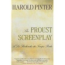 The Proust Screenplay: A la Recherche du Temps Perdu (Pinter, Harold)