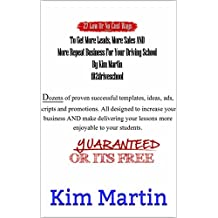 27 Low Cost Or No Cost Ways To Get More leads,More Sales And More Repeat Customers For Your Driving School Business (Driving School Marketing Book 1) (English Edition)