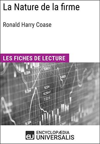 La Nature de la firme de Ronald Harry Coase: Les Fiches de lecture d'Universalis par Encyclopaedia Universalis