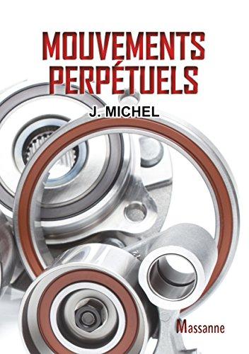 Mouvements perpétuels par J. Michel