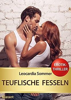 Teuflische Fesseln. Erotik - Thriller (SECURNOW 4) (German Edition) by [Sommer, Leocardia]