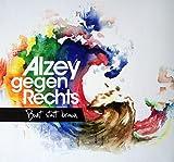 Alzey gegen Rechts -Bunt statt braun (AUDIO-CD)