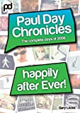 Happily After Ever! - Paul Day Chronicles (The Laugh out Loud Comedy Series)