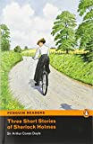 Penguin Readers 2: 3 Short Stories of Sherlock Holmes Book & MP3 Pack (Pearson English Graded Readers) - 9781408277980