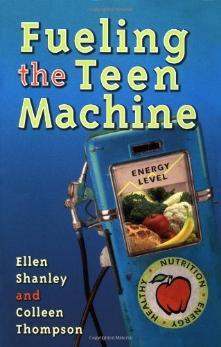 Fueling the Teen Machine by Ellen Shanley MBA RD CD-N (2001-03-01)