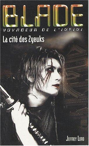 Blade 181 : La Cité des Zyeuks