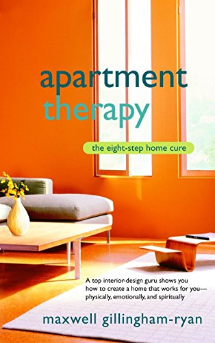 Apartment Therapy: The Eight Step Home Cure por Maxwell Ryan