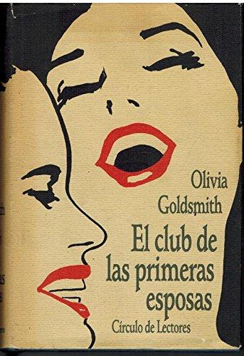 El Club De Las Primeras Esposas por Goldsmith, Olivia