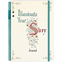 Illuminate Your Story Journal (Deluxe Signature Journals)