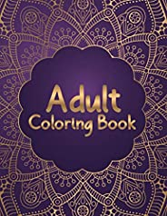 Adult Coloring Book: Most Attractive and Variety Designs Mandala Coloring Book for Adults Relaxation - 50 Beau