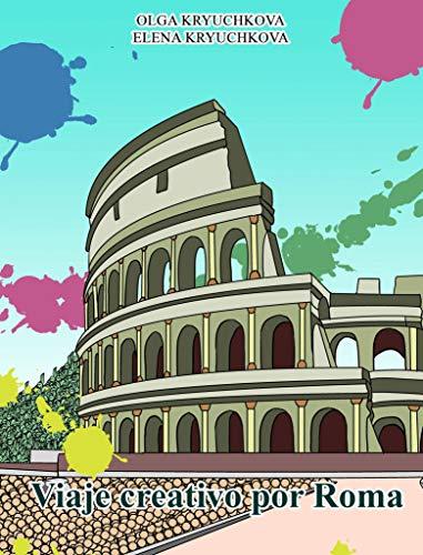 Viaje creativo por Roma por Olga Kryuchkova