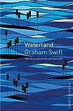 Image de Waterland: Picador Classic (English Edition)