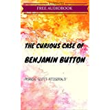 The Curious Case of Benjamin Button: By F. Scott Fitzgerald - Illustrated (English Edition)