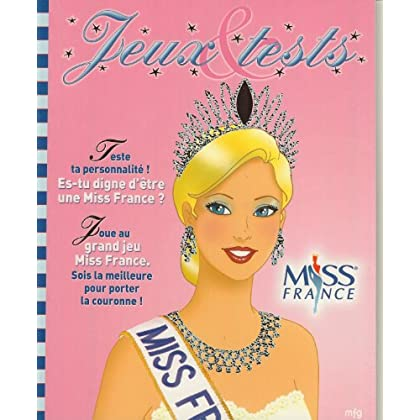 Jeux et tests : Miss France