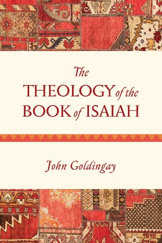 The Theology of the Book of Isaiah (English Edition)