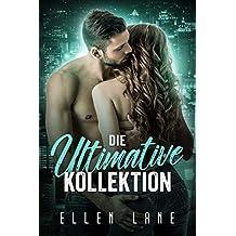 Die Ultimative Kollektion: Ein Liebesroman - Box Set