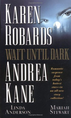 wait-until-dark-by-karen-robards-2001-05-01