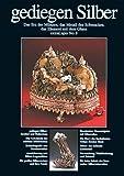 extraLAPIS Nr. 8 - Gediegen Silber (Das Erz der Münzen, das Metall des Schmuckes, das Element mit dem Glanz) {Broschiertes Paperback} (extraLapis)