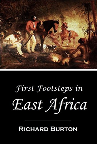first-footsteps-in-east-africa-or-an-exploration-of-harar-illustrated-1856-english-edition