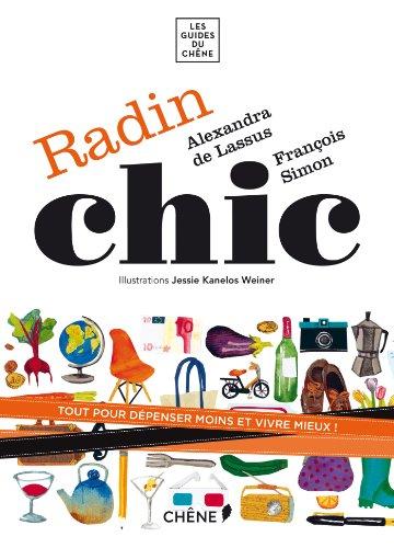 Radin chic par Alexandra de Lassus, François Simon