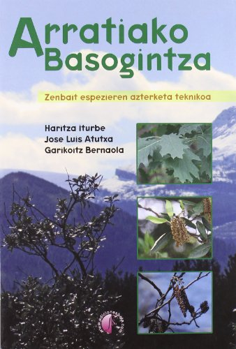 Arratiako basogintza (Ensayo) por Ilintzia Ikerketarako Elkartea