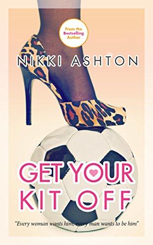 Get Your Kit Off por Nikki Ashton epub