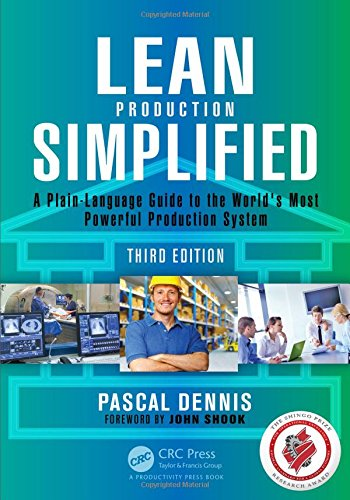 Lean Production Simplified: A Plain-Language Guide to the World's Most Powerful Production...