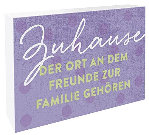 Zuhause - der Ort, an dem Freunde zur Familie gehören.: Schild zum Aufstellen