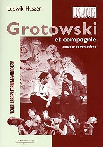 Patrick Pezin - Grotowski et compagnie - numéro 26