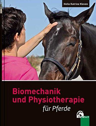 Biomechanik und Physiotherapie für Pferde (Sport-biomechanik)