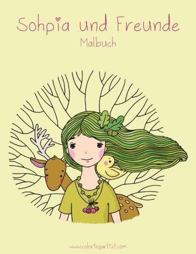 Malbuch Sophia und Freunde (Freunde Malbuch)