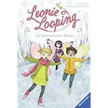 Leonie Looping, Band 6: Ein elfenstarker Winter (Erstleser)
