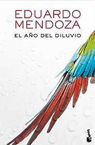 El año del diluvio par Eduardo Mendoza