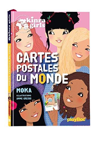 Kinra Girls - Cartes postales du monde - Tome 10 par Moka