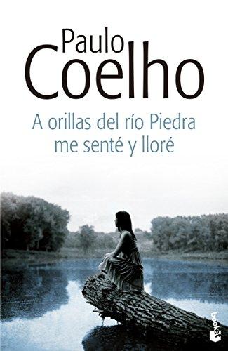 A orillas del río Piedra me senté y lloré (Biblioteca Paulo Coelho)