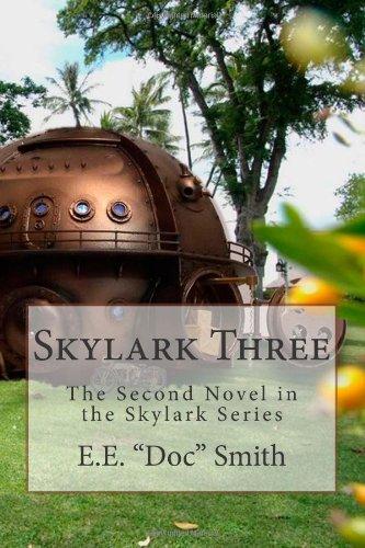 Skylark Three: 2013 Edition: Volume 2 (The Skylark Series)