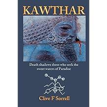 Kawthar: Death Shadows Those Who Seek the Sweet Waters of Paradise