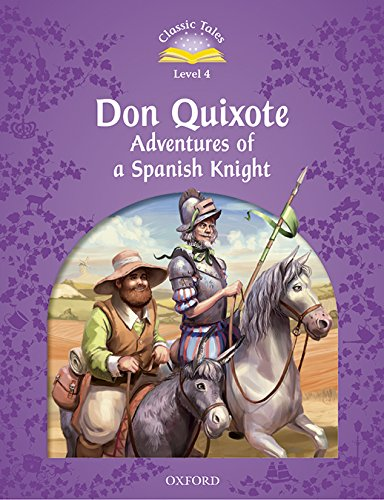 Classic Tales Second Edition: Classic Tales 4. Don Quixote. MP3 Pack