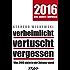 verheimlicht - vertuscht - vergessen 2016: Was 2015 nicht in der Zeitung stand