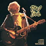 Bob Dylan: Real Live (Audio CD)