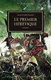 The Horus Heresy, Tome 55 - Le premier hérétique : Corruption