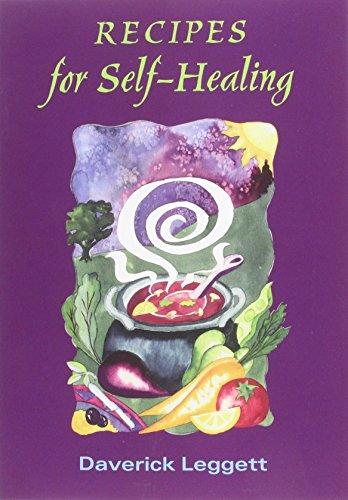 Recipes for Self Healing por Daverick Leggett